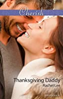 Thanksgiving Daddy (Conard County: The Next Generation)