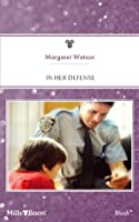 Mills & Boon : In Her Defense (Count on a Cop)