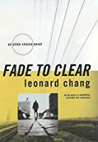 Fade to Clear (Allen Choice Novels)