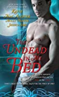 The Undead In My Bed (Dark Ones #10.5; Half Moon Hollow #2.5; Midnight Liaisons #1.5)