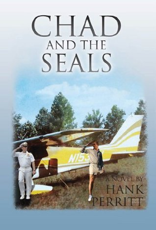Chad and the SEALs  by  Hank Perritt