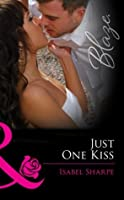 Just One Kiss (Friends With Benefits - Book 1)
