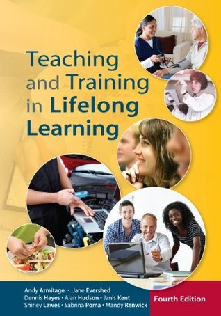 Teaching And Training In Lifelong Learning  by  Andy Armitage