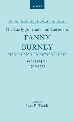 The Early Journals And Letters Of Fanny Burney  by  Fanny Burney