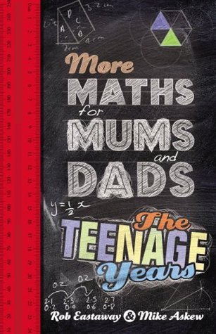 More Maths for Mums and Dads  by  Robert Eastaway