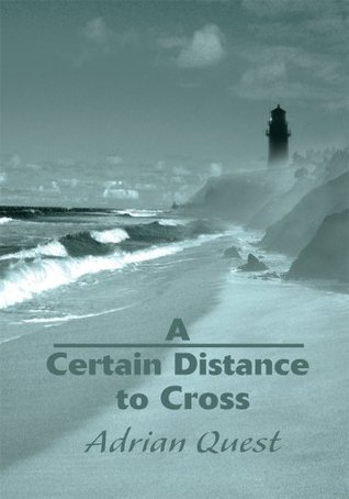A Certain Distance to Cross Adrian Quest