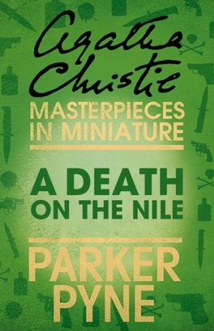 A Death on the Nile: Parker Pyne  by  Agatha Christie