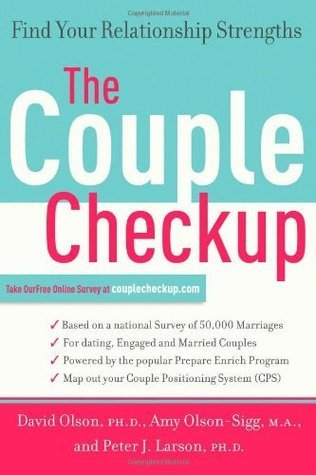 The Couple Checkup: Find Your Relationship Strengths  by  David H. Olson