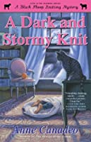 A Dark and Stormy Knit (Black Sheep Knitting Mystery)