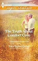 The Truth About Comfort Cove (It Happened in Comfort Cove)