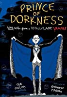 Prince of Dorkness: More Notes from a Totally Lame Vampire