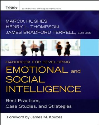 A Coachs Guide to Emotional Intelligence: Strategies for Developing Successful Leaders James Bradford Terrell