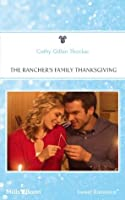 The Rancher's Family Thanksgiving (Texas Legacies: The Carrigans)