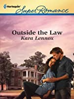 Outside the Law (Harlequin Super Romance)