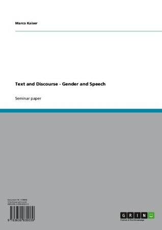 Text and Discourse - Gender and Speech  by  Marco Kaiser