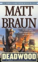 Deadwood (Luke Starbuck Novels)