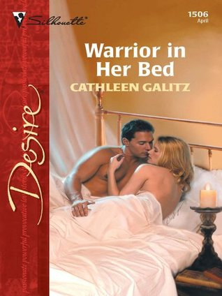Warrior in Her Bed  by  Cathleen Galitz