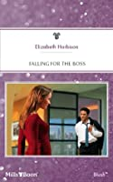 Mills & Boon : Falling For The Boss (Family Business)