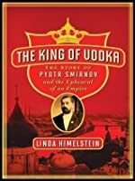 The King of Vodka (P.S.)