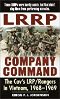 LRRP Company Command: The Cav's LRP/Rangers in Vietnam, 1968-1969