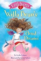 Little Wings #1: Willa Bean's Cloud Dreams (A Stepping Stone Book)