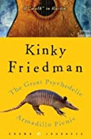 """The Great Psychedelic Armadillo Picnic: A """"Walk"""" in Austin"""