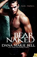 Bear Naked (Halle Shifters)