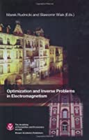 Optimization and Inverse Problems in Electromagnetism  by  Marek Rudnicki