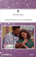 From House Calls To Husband (Prescription: Marriage)