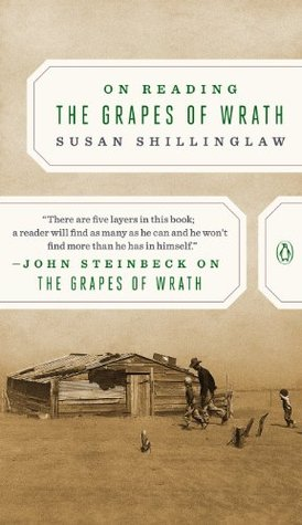 On Reading The Grapes of Wrath Susan Shillinglaw