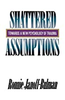 Shattered Assumptions