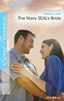 The Navy SEAL's Bride (Heroes Come Home)