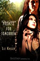 Promise for Tomorrow (Part of Tomorrow)