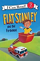 Flat Stanley and the Firehouse: I Can Read Level 2 (I Can Read Book 2)