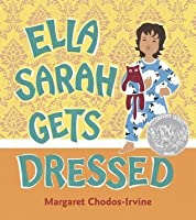 Ella Sarah Gets Dressed: Lap-Sized Board Book