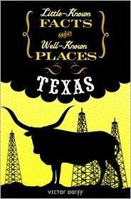 Texas (Little-Known Facts about Well-Known Places) Victor Dorff