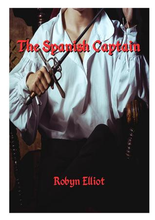 The Spanish Captain  by  Robyn Elliot