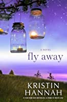 Fly Away: Firefly Lane Book 2