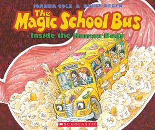 Magic School Bus Takes a Dive: A Book about Coral Reefs  by  Joanna Cole