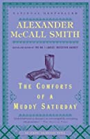 The Comforts of a Muddy Saturday (Sunday Philsophy Club, #5)