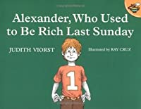 Alexander, Who Used to Be Rich Last Sunday