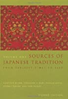 Sources of Japanese Tradition, Volume One: From Earliest Times to 1600 (vol. 1)