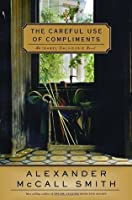 The Careful Use of Compliments (Isabel Dalhousie, #4)