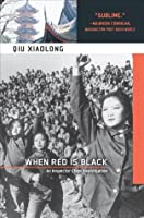 When Red Is Black (Inspector Chen Cao #3)
