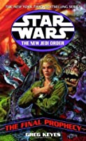 The Final Prophecy (Star Wars: The New Jedi Order, #18)