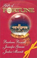 Gifts of Fortune (3 Novels in 1) (The Holiday Heir/ The Christmas House/ Maggie's Miracle)