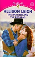 The Rancher and the Redhead (The Men of Double-C Ranch) (Silhouette Special Edition, No 1212)