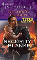 Security Blanket (Texas Paternity #1)