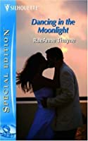 Dancing In The Moonlight (Cowboys of Cold Creek, #2)