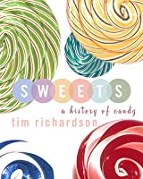 Sweets: A History of Candy
